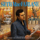 Music Is Better Than Words/Seth MacFarlane