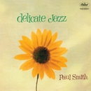 Delicate Jazz/Paul Smith