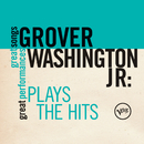 Plays The Hits (Great Songs/Great Performances)/Grover Washington, Jr.