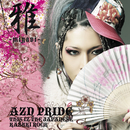 AZN PRIDE-THIS IZ THE JAPANESE KABUKI ROCK-/MIYAVI vs TAKESHI HOSOMI