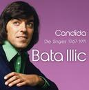 Candida - 1967-1971/Bata Illic
