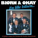 En Lille Hilsen/Bjørn & Okay