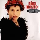 Je Suis La Mieux/Nina Morato