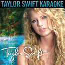 Taylor Swift (Karaoke Version)/Taylor Swift