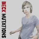 MUTATIONS     /BECK/Beck
