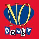No Doubt/No Doubt