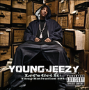 Let's Get It: Thug Motivation 101 (Explicit Version)/Young Jeezy