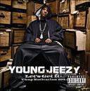 Let's Get It: Thug Motivation 101 (Explicit Version)/Young Jeezy
