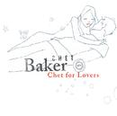 チェット・フォー・ラヴァーズ/Chet Baker