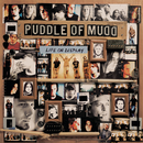 Life On Display (UK/Japan Only Version)/Puddle Of Mudd