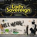 Public Warning/Lady Sovereign