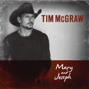 Mary and Joseph/Tim McGraw