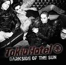 Darkside Of The Sun/Tokio Hotel