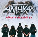 Attack Of The Killer B's/アンスラックス