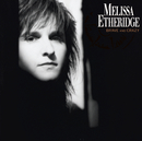 Brave And Crazy/Melissa Etheridge