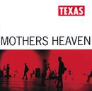 Mothers Heaven/Texas