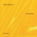 ギャビン・ブライアーズ:インチビト・ヴィタ・ノヴァ、他/David James, Gavin Bryars String Trio, The Hilliard Ensemble, Gavin Bryars Large Chamber Ensemble, Gavin Bryars Ensemble