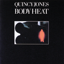 QUINCY J./BODY HEAT(/Quincy Jones