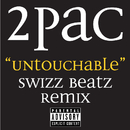Untouchable Swizz Beatz Remix (feat. Bone Thugs-N-Harmony)/Tupac Shakur