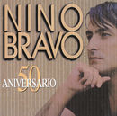 Nino Bravo 50 Aniversario/Nino Bravo