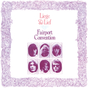 Liege And Lief (Remastered with 2 bonus tracks)/Fairport Convention