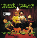 Portrait Of An American Family/Marilyn Manson