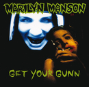 Get Your Gunn/Marilyn Manson