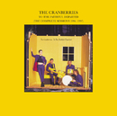 To The Faithful Departed (The Complete Sessions 1996-1997)/The Cranberries
