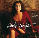 Single White Female/Chely Wright