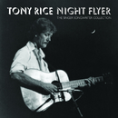 Night Flyer/Tony Rice