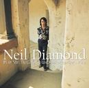 Play Me: The Complete Uni Studio Recordings...Plus!/Neil Diamond