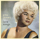 Love Songs/Etta James