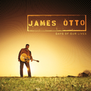 JAMES OTTO/DAYS OF O/James Otto