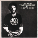 A Live One/Loudon Wainwright III