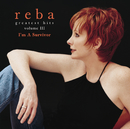 Greatest Hits Volume III - I'm A Survivor/Reba McEntire