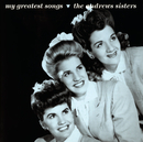 My Greatest Songs/The Andrews Sisters
