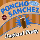 Instant Party/Poncho Sanchez