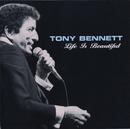 TONY BENNETT/LIFE IS/Tony Bennett