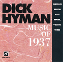 Music Of 1937: Maybeck Recital Hall Series (Vol. 3)/Dick Hyman