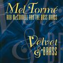 Velvet & Brass/Mel Tormé, Rob McConnell And The Boss Brass