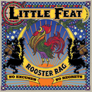 Rooster Rag/Little Feat