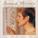 Someone To Watch Over Me/Susannah McCorkle