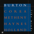 Like Minds/Gary Burton, Chick Corea, Roy Haynes, Dave Holland, Pat Metheny