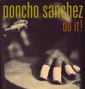 Do It!/Poncho Sanchez