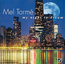 My Night To Dream/Mel Tormé