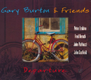 Departure/Gary Burton & Friends