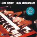 It's About Time/Jack McDuff, Joey DeFrancesco