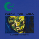 La Fillette Triste/Poems For Laila