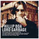 Lord Garbage/Phillip Boa