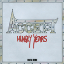 Hungry Years/Accept